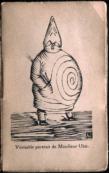 "Alfred Jarry, ""Véritable portrait de Monsieur Ubu"", woodcut for Ubu Roi, Paris, Éditions du Mercure de France, 1896"
